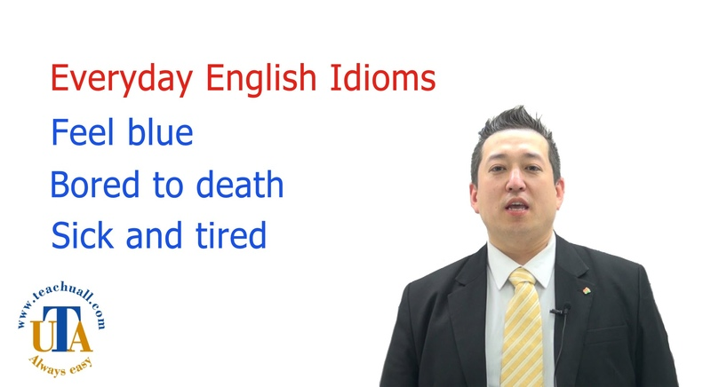 Everyday very useful 3 English idioms and phrases feel blue bored to death sick and tired