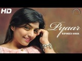 Punjabi Song - Pyaar - Rupinder Handa, Manjit Sahota - Official HD Video - Punjabi Song 2014 Latest