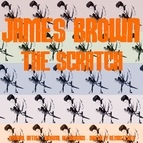 James Brown альбом The Scratch