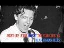JERRY LEE LEWIS. MEAN WOMAN BLUES - LIVE AT THE STAR CLUB 1964
