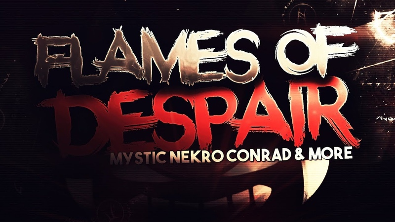 [VERIFIED] - Flames of Despair - My 1.9 Collab
