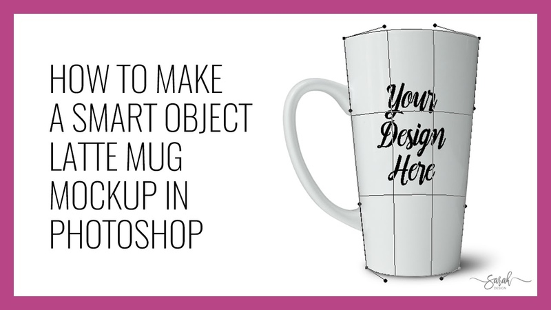 How to make a latte mug mockup smart object