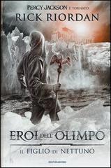 [Libro] Rick Riordan - [Eroi dell'Olimpo 02] - Il figlio di Nettuno (2013) - ITA