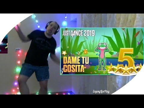 JUST DANCE 2019 UNLIMITED - DAME TU COSITA