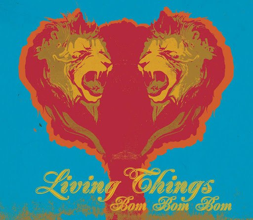 Living Things альбом Bom Bom Bom