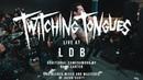 Twitching Tongues - 02/09/19 (Live @ LDB Fest)