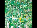 Wagon Christ - Harmoney