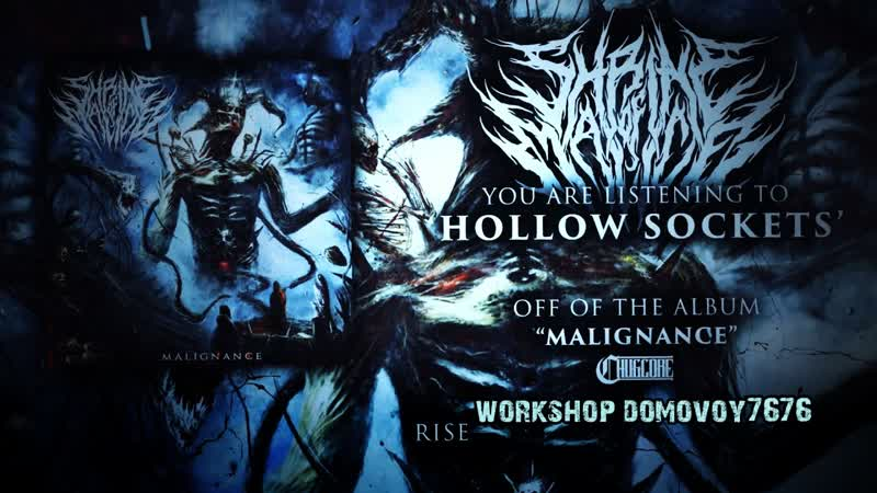 SHRINE OF MALICE HOLLOW SOCKETS Official Video 2018