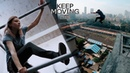 Parkour and Freerunning 2018 Keep Moving