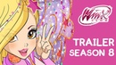 Winx Club Season 8 OFFICIAL TRAILER