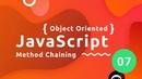 Object Oriented JavaScript Tutorial 7 - Method Chaining