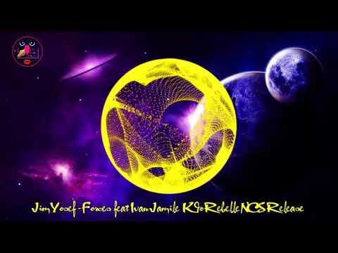 Jim Yosef Forces feat Ivan Jamile Kdo Rebelle NCS Release