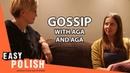 Super Easy Polish 7 - Gossip with Aga and Aga