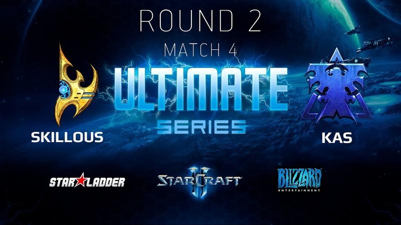 2018 Ultimate Series Season 1 — Round 2 Match 4 SKillous (P) vs Kas (T)