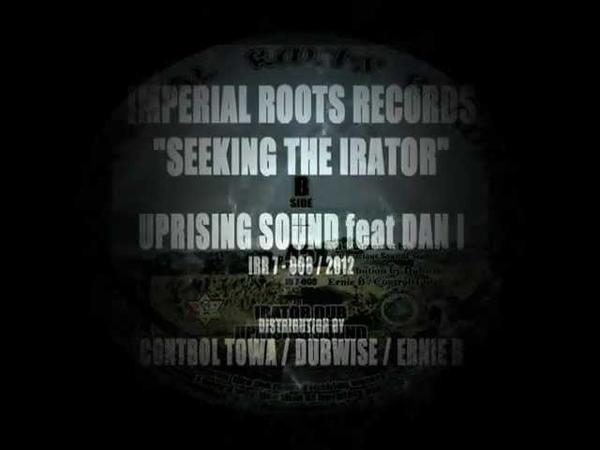 SEEKING THE IRATOR UPRISING SOUND feat DAN I IRR 7 008 2012