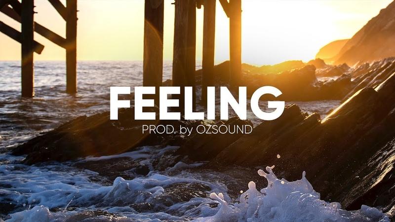 Lyrical Piano Guitar Hip Hop Beat | Emotional Old School Hip Hop Instrumental | OZSOUND – Feeling