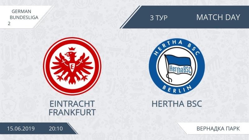 AFL19. Germany. Bundesliga-2. Day 3. Eintracht Frankfurt - Hertha BSC.