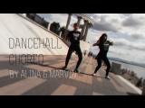 Dancehall Choreo by Alina & Marvin
