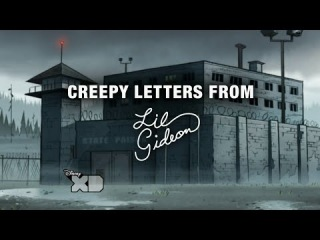 Gravity Falls - Creepy Letters from Lil Gideon - Don't Forget Me