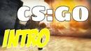Intro1 csgo