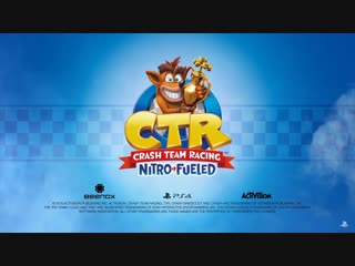 Трейлер-анонс Crash Team Racing Nitro-Fueled (TGA 2018)