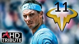 Rafael Nadal(2018) ~Magic Number 11~ (Inspirational 11th French Open Tribute)
