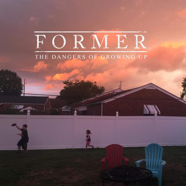 Former - The Dangers of Growing Up [EP] (2016)