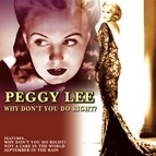 Peggy Lee альбом Why Don't You Do Right?