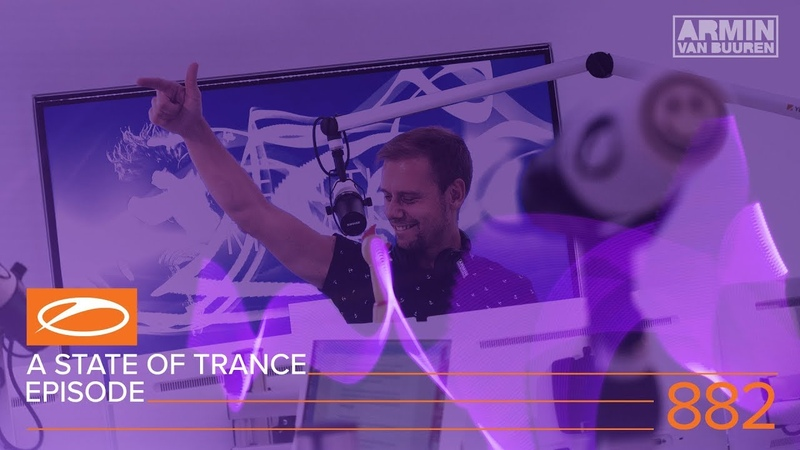 A State Of Trance Episode 882 (ASOT882) – Armin van Buuren