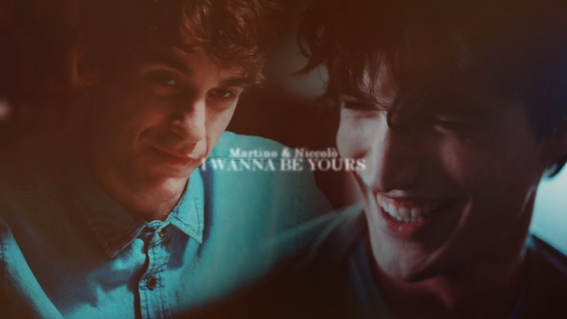 ● Martino Niccolò || Wanna be yours [Skam Italia]