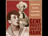 Gene Vincent Salutes Hank - I Cant Help It (If Im Still In Love With You)