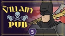 Злодейский Паб Бэтмен Против Всех