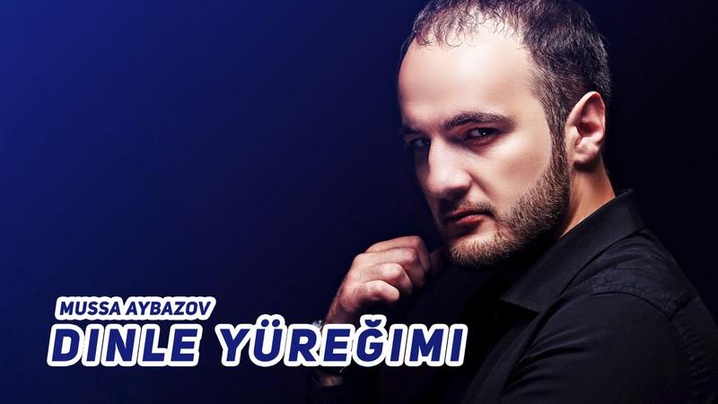 Mussa Aybazov Dinle yüreğimi