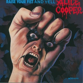 Alice Cooper альбом Raise Your Fist And Yell