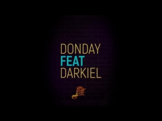 Donday X Darkiel - Chica De Fiesta (Video Lyric) 2018