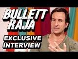 Bullet Raja - Saif Ali Khan talks about his character, Amitabh Bachchan, Omkara, Twitter & more