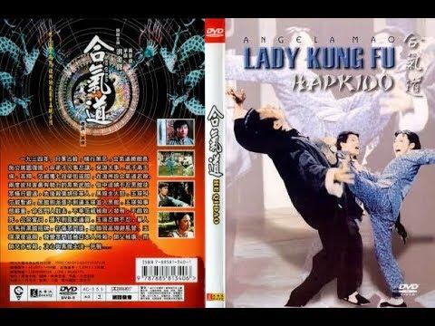 Lady Kung Fu Hapkido - Angela Mao, Carter Wong, Sammo Hung, Hu Chia, Billy Chan, (1972)