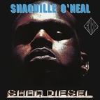 Shaquille O'Neal альбом Shaq Diesel
