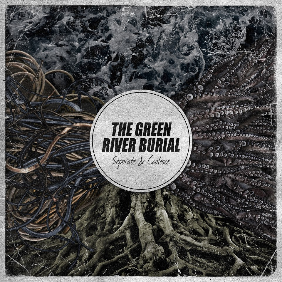 The Green River Burial - Separate & Coalesce (2012)
