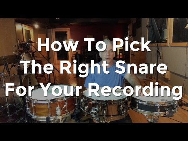 How To Pick The Right Snare For Your Recording