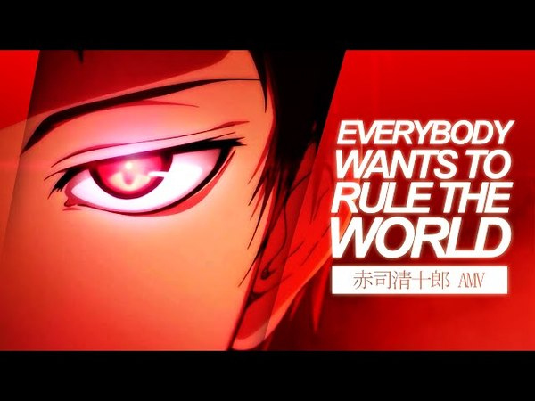Everybody Wants to Rule the World | Akashi Seijuurou AMV