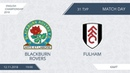 AFL18. England. Championship. Day 31. Blackburn Rovers - Fulham