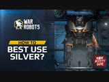 War Robots Как лучше всего использовать Серебро (Ag) Руководство WR [YT Sub RUS] HD