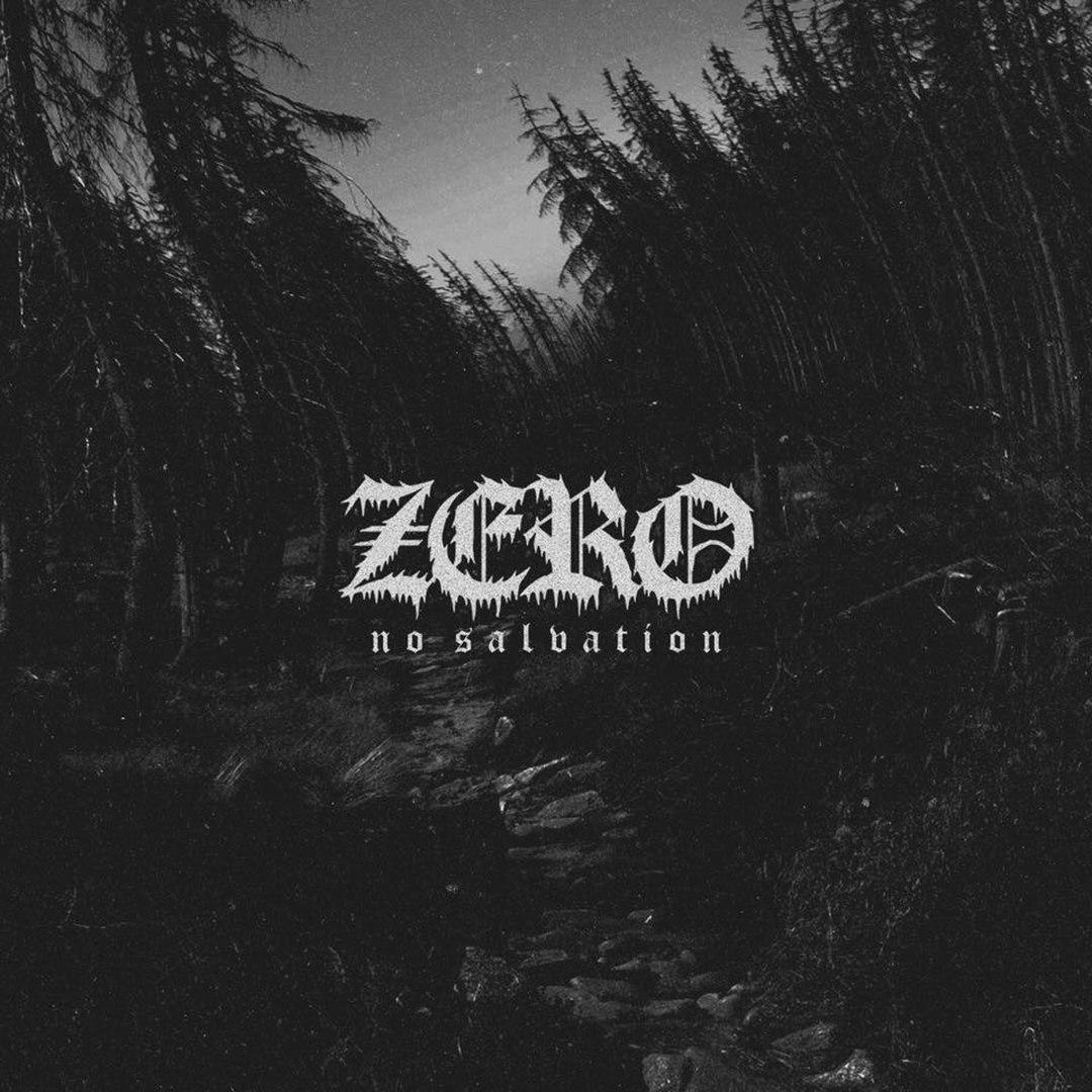ZERO - No Salvation [EP] (2016)