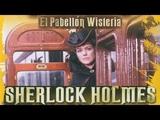 Las Aventuras De Sherlock Holmes. 4x03. El Pabell