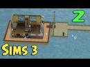 ч.02 - Плавучий дом - The Sims 3 Райские острова