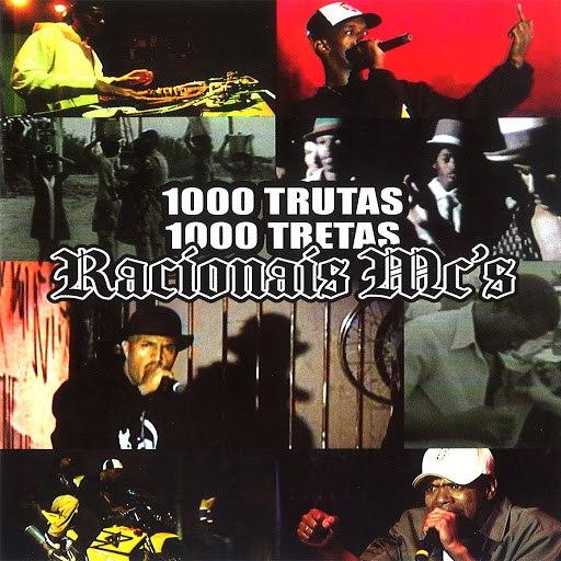 Racionais Mc's альбом 1000 Trutas 1000 Tretas (Ao Vivo)