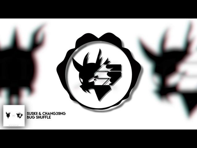 Suskii Chang31ing - Bug Shuffle