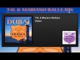 T4L &amp Mariano Ballejos - Dubai