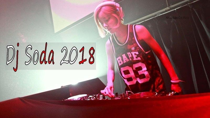 2018電音 DJ Soda Remix 好新歌推薦 慢搖 『2018電音 DJ Soda Remix ✘ 刚好FADED遇见你 DENKA Mashup 2018』